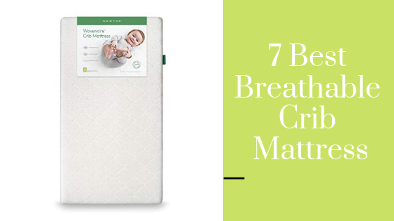 Best Breathable Crib Mattress